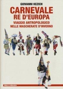 letteratura di viaggio ed esplorazione Carnevale Re d'Europa Premio Letterario Mazzotti