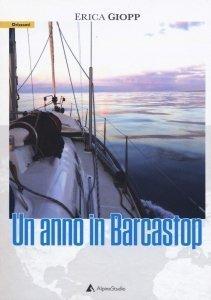 """Copertina del libro """"Un anno in Barcastop"""" di Erica Giopp"""